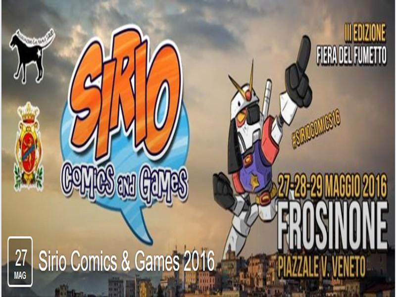 Frosinone, dal 27 al 29 maggio torna il Sirio Comics and Games 2016