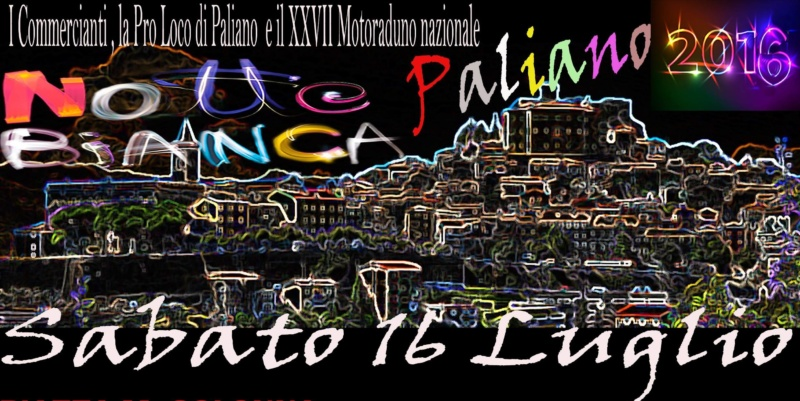 Paliano, Notte Bianca 2016