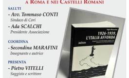 Cori, appuntamento con la storia dell'antifascismo: 1926-1939, l'Italia che affonda