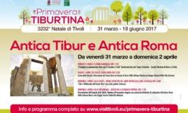 Tivoli, Antica Tibur e Antica Roma: il programma delle manifestazioni dal 31 marzo al 2 aprile