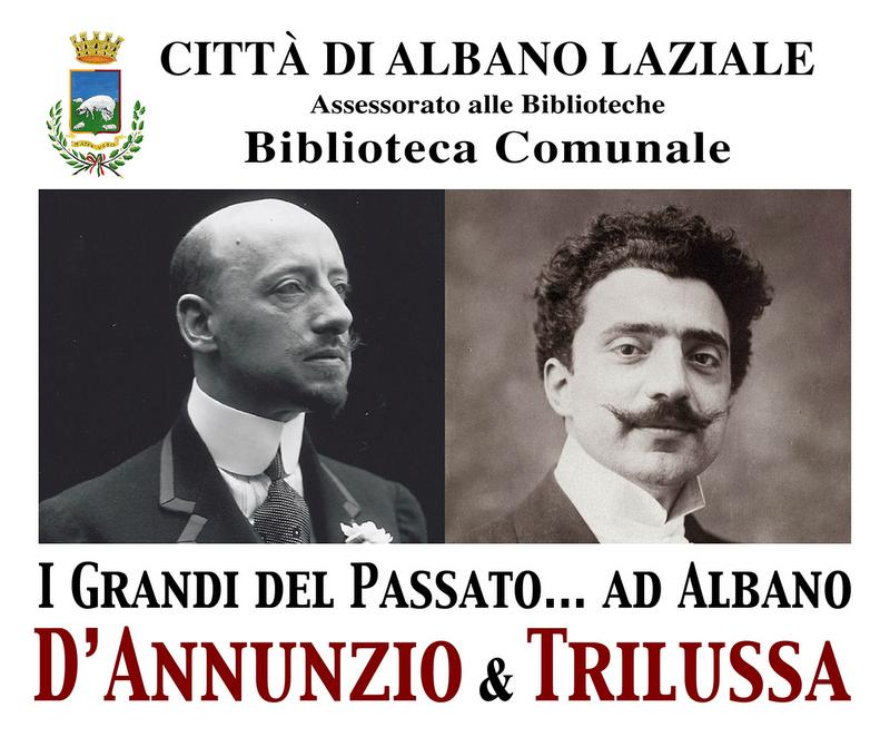 Albano Laziale d'annunzio trilussa