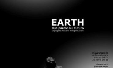 """Veroli, il 21 aprile l'inaugurazione di """"EARTH  due parole sul futuro"""""""