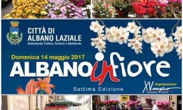 """Albano Laziale, 14 maggio VII edizione di """"Albano…InFiore"""""""