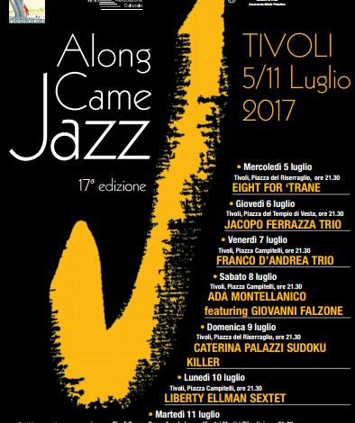 Tivoli, sabato 24 giugno la presentazione dell'Along Came Jazz 2017