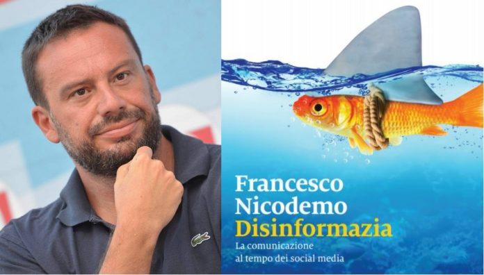 Disinformazia, presentato il 6 luglio il nuovo libro di Francesco Nicodemo a Veroli