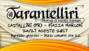 """Castelliri (FR): Tutto pronto per l'edizione 2017 del popolare festival """"Tarantelliri"""""""