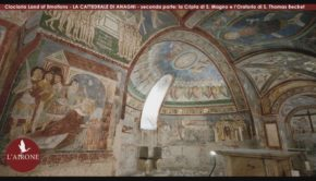 Anagni, 11° puntata Ciociaria Land of Emotions: le bellezze sotterranee della Cattedrale