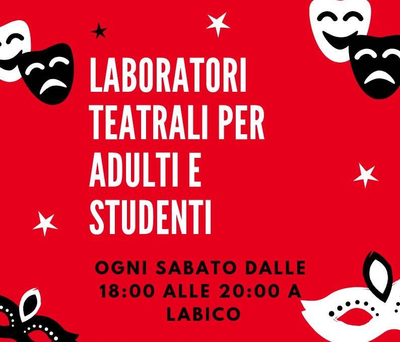#Labico, ancora posti disponibili per i Laboratori teatrali per adulti e studenti